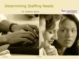 Determining Staffing Needs