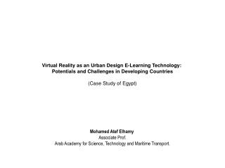 Virtual Reality as an Urban Design E-Learning Technology:  Potentials and Challenges in Developing Countries  Case Study