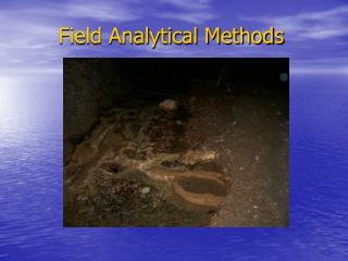 Field Analytical Methods