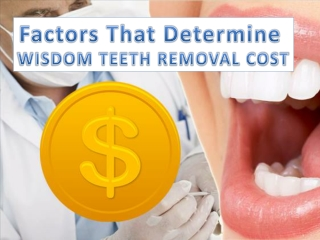 Factors that Determine Wisdom Teeth Removal Cost in Sydney