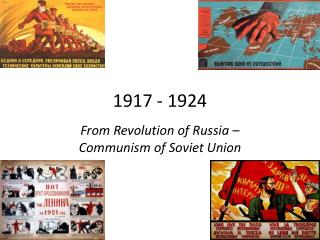From Revolution of Russia   Communism of Soviet Union
