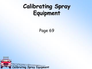 calibrating spray equipment