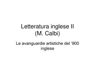 Letteratura inglese II  M. Calbi