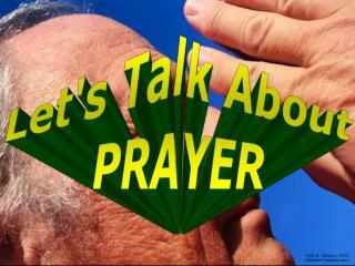 Lets Talk About PRAYER