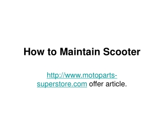 how to maintain scooter