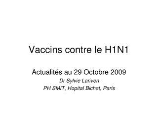 Vaccins contre le H1N1