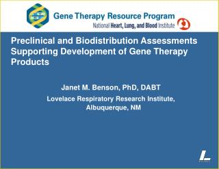 Preclinical and Biodistribution Assessments Supporting Development of Gene Therapy Products
