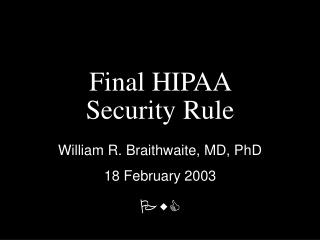 Final HIPAA  Security Rule