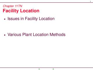 Chapter 11TN Facility Location