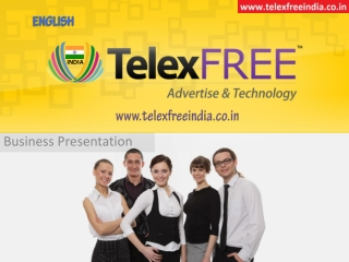 TelexFREE India Official PPT | Contact Mangesh - 09028755566