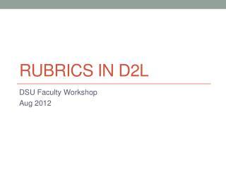Rubrics in D2L