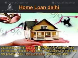 Home Loan delhi