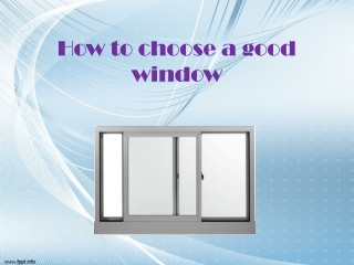 How to choose a good window