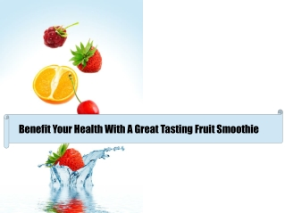 Healthy Recipes For Fruit Smoothies