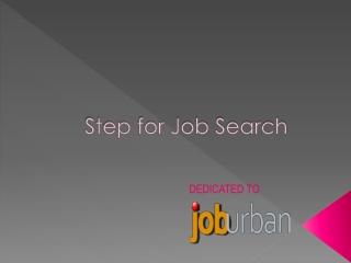 JOB SEARCH STEPS