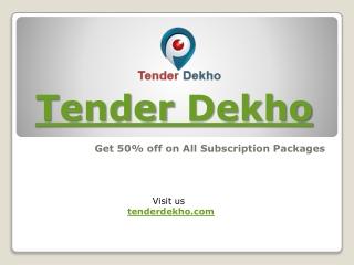 Tender Dekho, Tenders