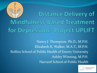 Distance Delivery of Mindfulness-based Treatment for Depression:  Project UPLIFT