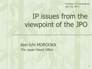 IP issues from the viewpoint of the JPO
