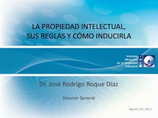 LA PROPIEDAD INTELECTUAL,  SUS REGLAS Y C MO INDUCIRLA