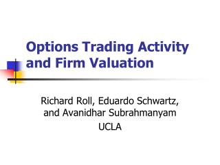 Options Trading Activity and Firm Valuation