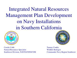 Integrated Natural Resources Management Plan Development on Navy Installations in Southern California