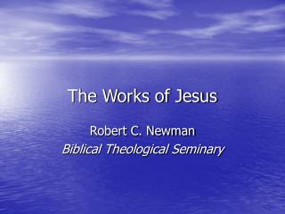 The Works of Jesus