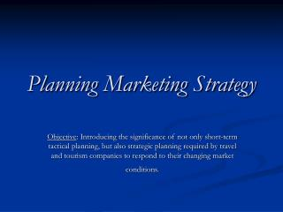 Planning Marketing Strategy