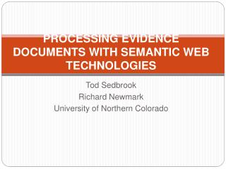 Processing Evidence Documents with Semantic Web Technologies