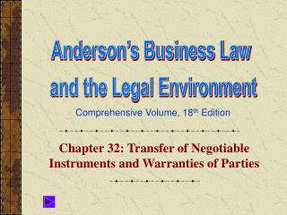 Chapter 32: Transfer of Negotiable Instruments and Warranties of Parties