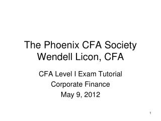 The Phoenix CFA Society Wendell Licon, CFA