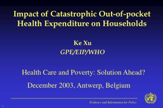 Impact of Catastrophic Out-of-pocket Health Expenditure on Households