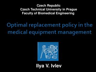 Optimal replacement policy in the medical equipment management