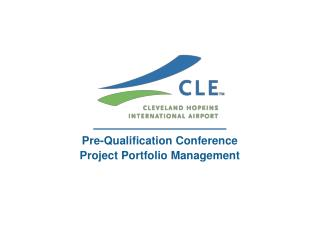Pre-Qualification Conference Project Portfolio Management