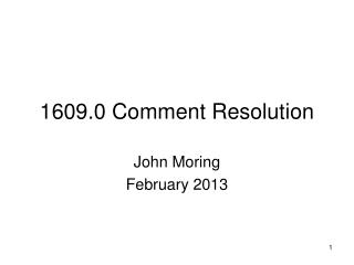 1609.0 Comment Resolution