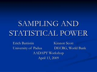 SAMPLING AND STATISTICAL POWER