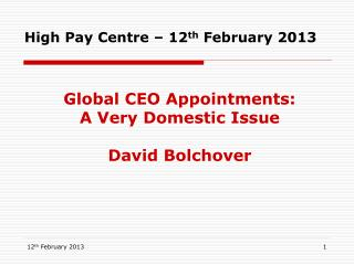High Pay Centre   12th February 2013