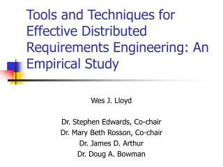 Tools and Techniques for Effective Distributed Requirements Engineering: An Empirical Study