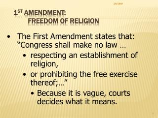 1st Amendment:  Freedom of Religion