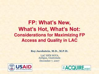 FP: What s New,  What s Hot, What s Not: Considerations for Maximizing FP Access and Quality in LAC