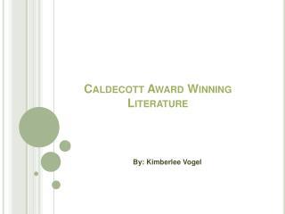 Caldecott Award Winning Literature