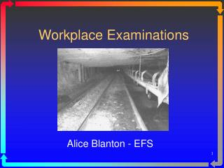 Workplace Examinations