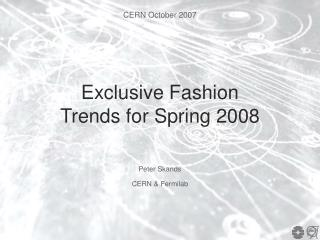 Exclusive Fashion Trends for Spring 2008