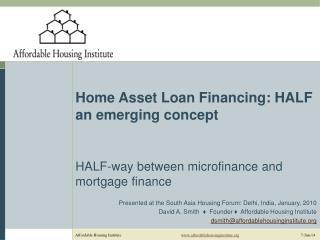 Home Asset Loan Financing: HALF an emerging concept