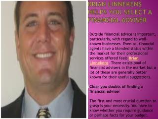 Brian Linnekens helps you select a financial adviser