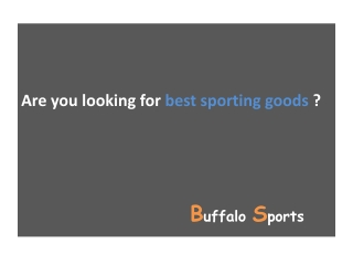 Are you looking for best sporting goods ?