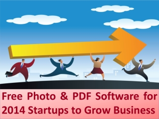 Free Photo and PDF Software for 2014 Startups Business