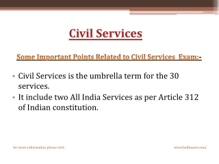 Are you lookig for Civil Services