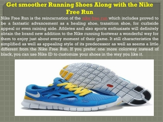 Get smoother Running Shoes Along with the Nike Free Run