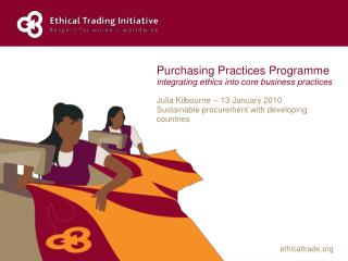 Purchasing Practices Programme integrating ethics into core business practices