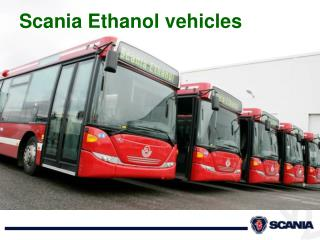 Scania Ethanol vehicles